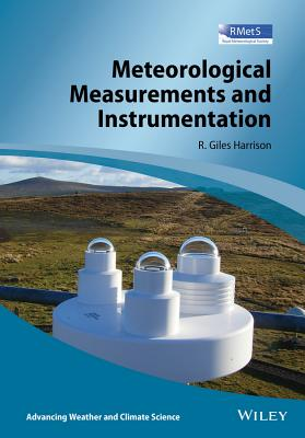 Meteorological Measurements and Instrumentation By Harrison, Giles